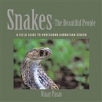 Snakes—The Beautiful People