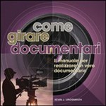 Come girare documentari