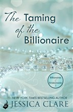 The Taming Of The Billionaire: Billionaires And Bridesmaids 2