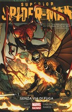 Senza via di fuga. Superior Spider-Man Vol. 3