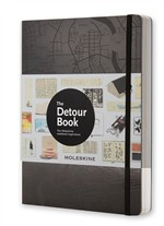 The Detour Book. The Moleskine Notebook Experience