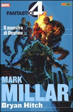 Il maestro di destino. Fantastici quattro. Mark Millar collection Vol. 2