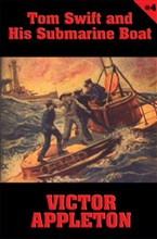 Tom Swift #4: Tom Swift and His Submarine Boat