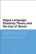 Vague Language, Elasticity Theory and the Use of 'Some'