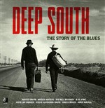 Deep South. The Story Of The Blues (4cd + Book)