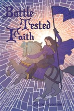 Battle-Tested Faith