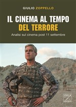 Il cinema al tempo del terrore. Analisi sul cinema post 11 settembre