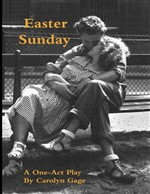 Easter Sunday: A One - Act Play