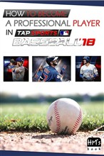 How to become a professional player in MLB Tap Sports Baseball 2018