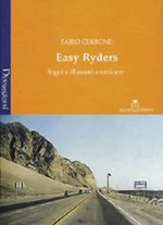 Easy Ryder e illusioni americane
