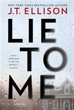 Lie To Me: from the New York Times bestselling author
