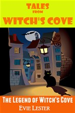 The Legend of Witch's Cove (Tales from Witch's Cove)