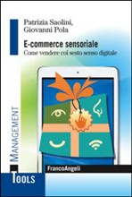 eCommerce Sensoriale. Come vendere col sesto senso digitale.