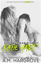 The Fall and Rise of Kade Hart (A Hart Brothers Novel, Book 4)