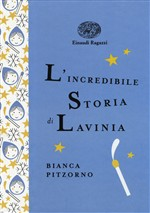 L'incredibile storia di Lavinia