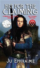 His For The Claiming: Scottish Medieval Time Travel Romance