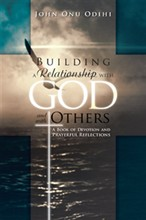 Building a Relationship with God and with Others