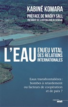 L'eau, enjeu vital des relations internationales