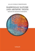 Darwinian nature and artistic texts. Essays on making/unmaking