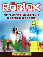 Roblox The Funniest Nintendo Epicly Hilarious Jokes & Memes