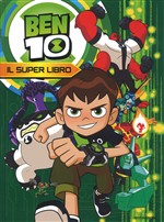 Ben 10. Il super libro. Vol. 0