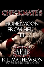 Checkmate's Honeymoon from Hell III