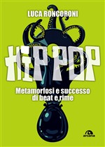 Hip pop. Metamorfosi e successo di beat e rime