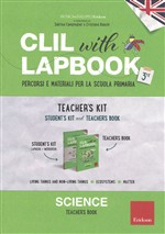 CLIL with lapbook. Science. Terza. Kit insegnante