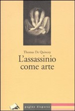 L'assassinio come arte