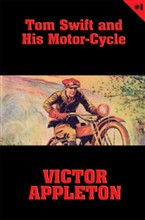 Tom Swift #1: Tom Swift and His Motor-Cycle