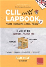 CLIL with lapbook. Science. Quinta. Kit insegnante