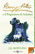 Harry Potter e il prigioniero di Azkaban.Vol. III