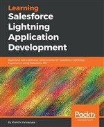 Learning Salesforce Lightning Application Development