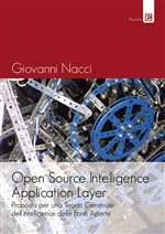 Open source intelligence application layer. Proposta per una teoria generale dell'intelligence delle fonti aperte