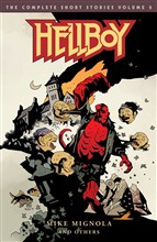 Hellboy: The Complete Short Stories Volume 2†
