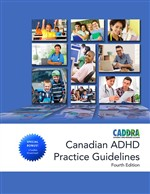 Canadian ADHD Practice Guidelines 4th edition, 2018