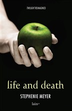 Life and Death/Twilight
