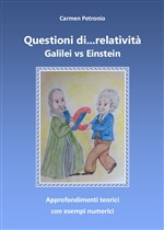 Questioni di... relatività. Galilei vs Einstein