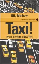 Taxi drivers in rivolta a New York