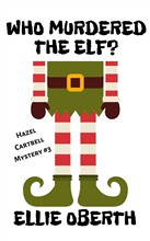 Who Murdered The Elf?
