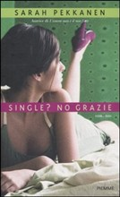 Single? No grazie