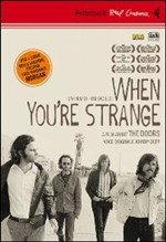 When you're strange. A film about The Doors