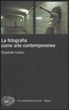 La fotografia come arte contemporanea