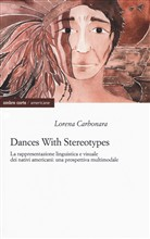Dances with stereotypes