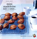 Mini madeleine dolci o salate...
