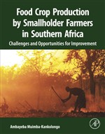 Food Crop Production by Smallholder Farmers in Southern Africa