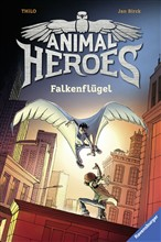 Animal Heroes, Band 1: Falkenflügel