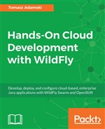 Hands-On Cloud Development with WildFly