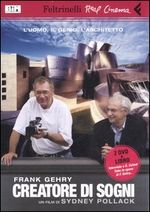 Frank Gehry creatore di sogni