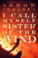 I Call Myself Sister of the Wind